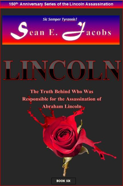 cover for book six who was really responsible for the assassination of lincoln